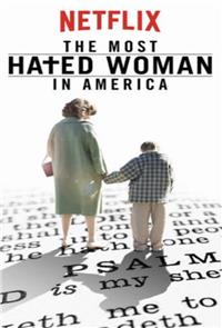 The Most Hated Woman in America (2017) Poster