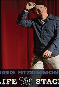 Greg Fitzsimmons: Life on Stage (2013) Poster