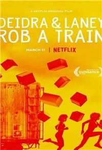 Deidra & Laney Rob a Train (2017) 1080p Poster