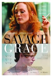 Savage Grace (2007) Poster