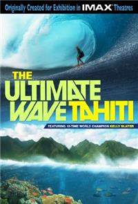 The Ultimate Wave: Tahiti (2010) Poster