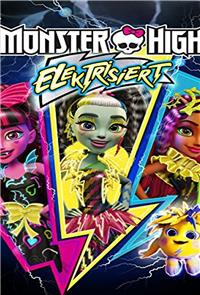 Monster High: Electrified (2017) Poster