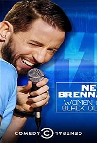 Neal Brennan: Women and Black Dudes (2014) Poster