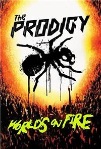 The Prodigy: World's On Fire (2011) 1080p Poster