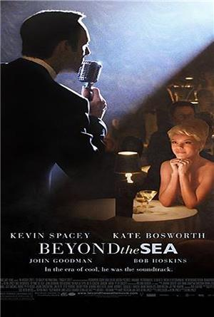 Beyond the Sea (2004) Poster
