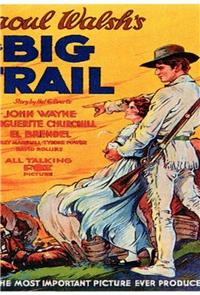 The Big Trail (1930) 1080p Poster
