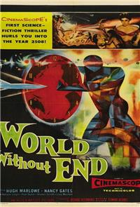 World Without End (1956) 1080p Poster