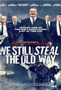We Still Steal the Old Way (2017) Poster