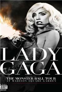 Lady Gaga - Presents The Monster Ball Tour at Madison Square Garden (2011) Poster