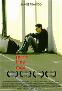 Good Time Max (2007) poster