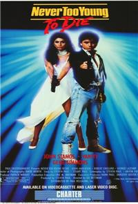 Never Too Young to Die (1986) 1080p poster
