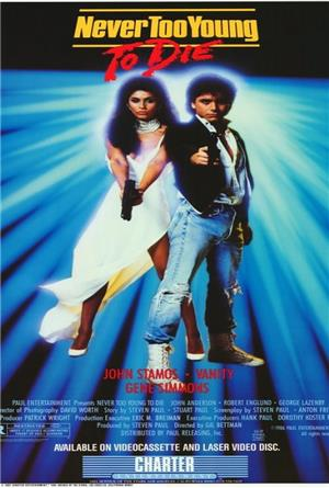 Never Too Young to Die (1986) Poster