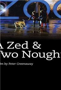 A Zed & Two Noughts (1985) 1080p Poster
