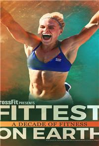 Fittest On Earth: A Decade Of Fitness (2017) Poster