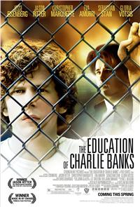 The Education of Charlie Banks (2007) 1080p Poster