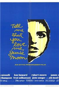 Tell Me That You Love Me, Junie Moon (1970) Poster