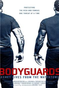 Bodyguards: Secret Lives from the Watchtower (2016) Poster