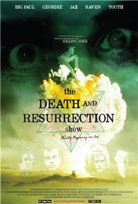 The Death and Resurrection Show (2015) 1080p Poster