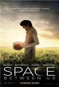 The Space Between Us (2017) 1080p Poster