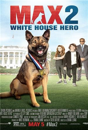 Max 2: White House Hero (2017) 1080p Poster