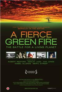 A Fierce Green Fire (2013) Poster