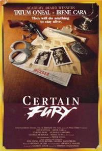 Certain Fury (1985) Poster