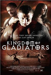 Kingdom of Gladiators (2011) 1080p Poster