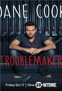 Dane Cook: Troublemaker (2014) Poster