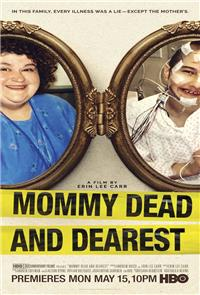 Mommy Dead and Dearest (2017) Poster