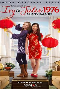 An American Girl Story - Ivy & Julie 1976: A Happy Balance (2017) 1080p Poster