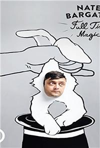 Nate Bargatze: Full Time Magic (2015) Poster