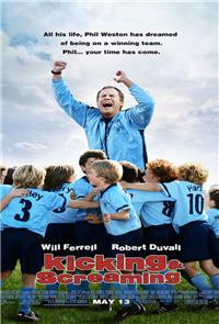 Kicking & Screaming (2005) Poster