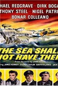 The Sea Shall Not Have Them (1954) Poster