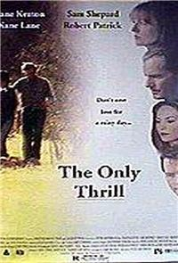 The Only Thrill (1997) Poster