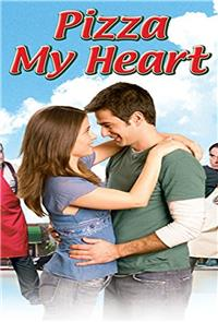 Pizza My Heart (2005) Poster