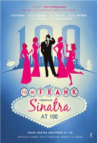 To Be Frank, Sinatra at 100 (2015) Poster