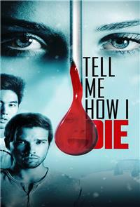 Tell Me How I Die (2016) 1080p Poster