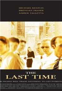 The Last Time (2006) Poster