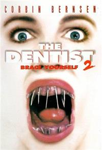 The Dentist 2: Brace Yourself (1998) Poster