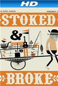 Stoked And Broke (2010) Poster