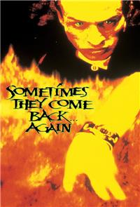 Sometimes They Come Back... Again (1996) Poster