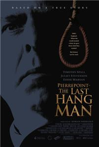 Pierrepoint: The Last Hangman (2005) Poster