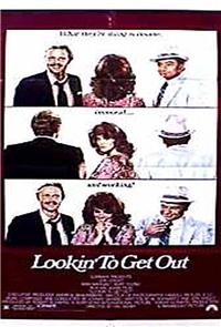 Lookin' to Get Out (1982) Poster