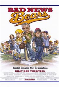 Bad News Bears (2005) Poster