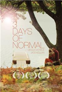 3 Days of Normal (2012) Poster