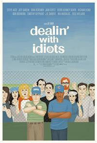 Dealin' with Idiots (2013) Poster