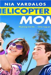 Helicopter Mom (2015) Poster