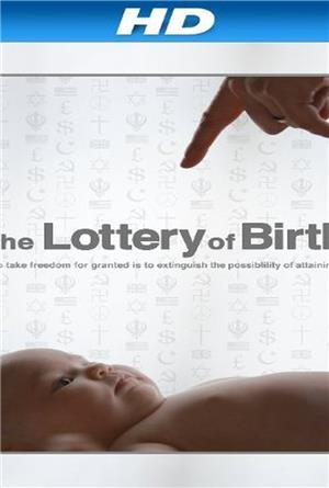 Creating Freedom: The Lottery of Birth (2013) Poster