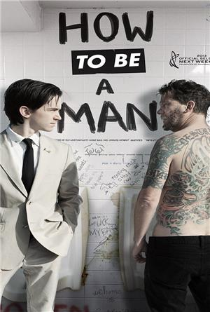 How to Be a Man (2013) Poster