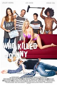 Who Killed Johnny (2013) Poster